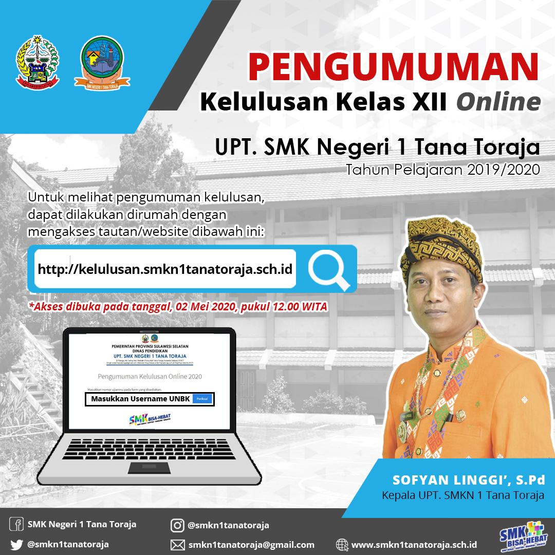 Pengumuman Kelulusan Online Kelas XII, SMK Negeri 1 Tana Toraja, Tahun Ajaran 2019/2020